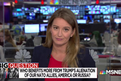 Big Question: Who benefits more from Trump's alienation of our NATO allies, America or Russia?