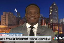 Watch Apprentice contestant slam Trump: He's 'a racist'