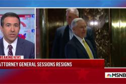 Ari Melber: Sessions resignation prompts key Mueller probe questions