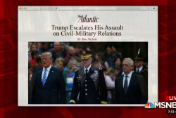 How Trump escalates assault on civil-military relations