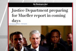 WaPo: Justice Dept preparing for Mueller report in coming days