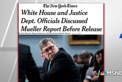 NYT: White House, DOJ held 'conversations' on contents of Mueller report