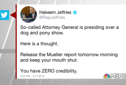 Hakeem Jeffries tells AG Barr to release the Mueller report and 'shut up'