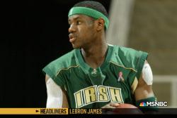 'Headliners: LeBron James' A High School Phenom