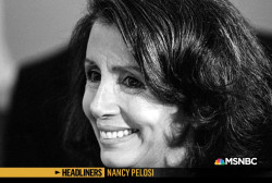 'Headliners: Nancy Pelosi' The Most Powerful Woman in the Country