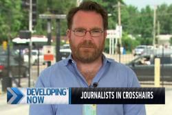 Journalists in the crosshairs in Ferguson