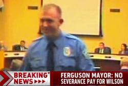 Ferguson mayor: No severance pay for Wilson