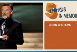 5 Things: In memoriam