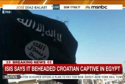 Croatian prisoner beheaded, ISIS claims