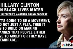 Clinton talks Black Lives Matter on podcast
