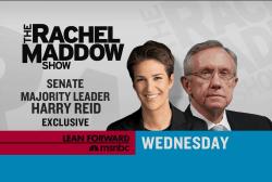 Maddow to interview Harry Reid Wednesday