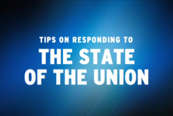 Tips on responding to the State of the Union