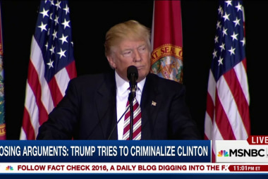 Donald Trump tries to criminalize Hillary...