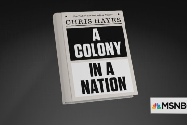 A Colony in a Nation: Chris Hayes' new book