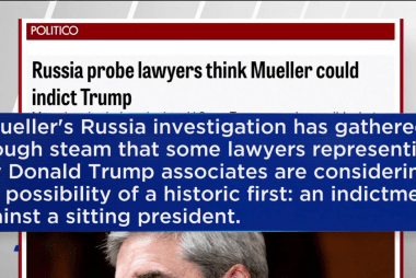 Politico: Russia probe lawyers think Mueller could indict Trump