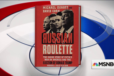 Corn and Isikoff: Trump was 'excited' for chance to meet Putin