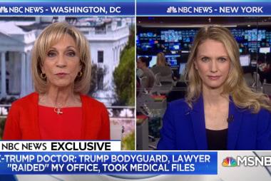 Ex-Trump Doctor: Trump bodyguard, lawyer 'raided' my office, took medical files