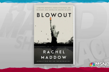 New book from Rachel Maddow: Blowout, coming October 2019