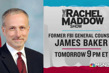 Former FBI general counsel James Baker joins Rachel Maddow Friday