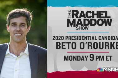 Beto O'Rourke to join Rachel Maddow in-studio Monday, 5/13 9pm ET