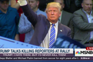 Trump hates reporters, wouldn't kill them