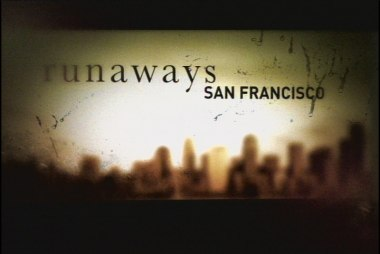 Runaways: San Francisco