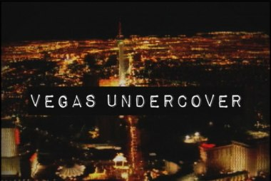 Vegas Undercover: Return To Sin City