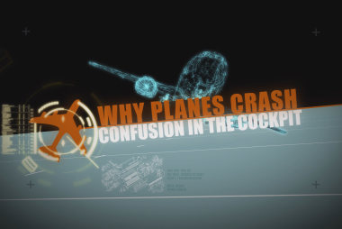 Why Planes Crash: Confusion In The Cockpit