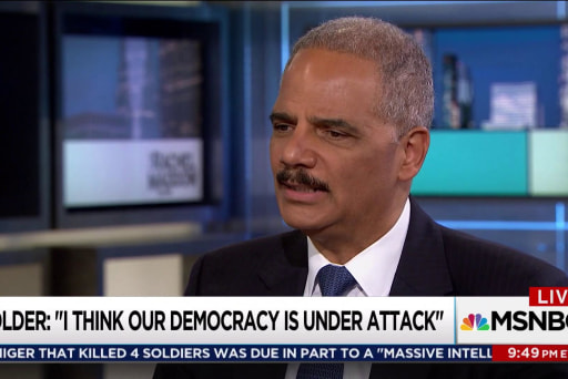 Holder: 'Our democracy is under attack'