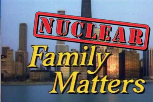 Nuclear Family Matters