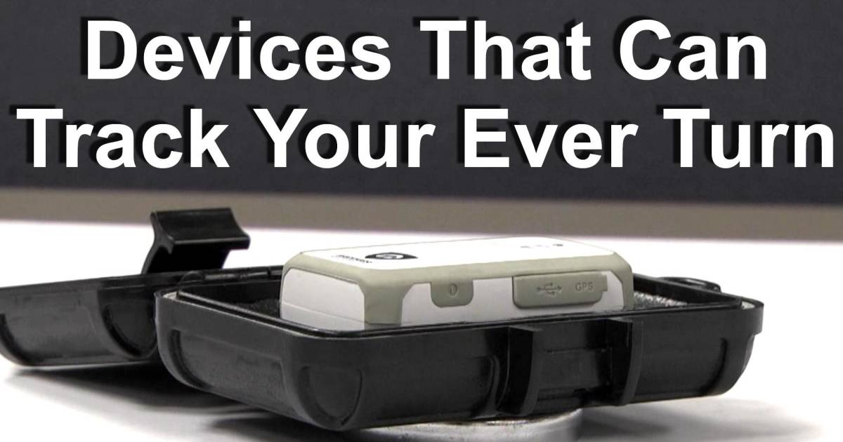 Police Tracking Devices For Vehicles >> Devices That Can Track Your Every Turn