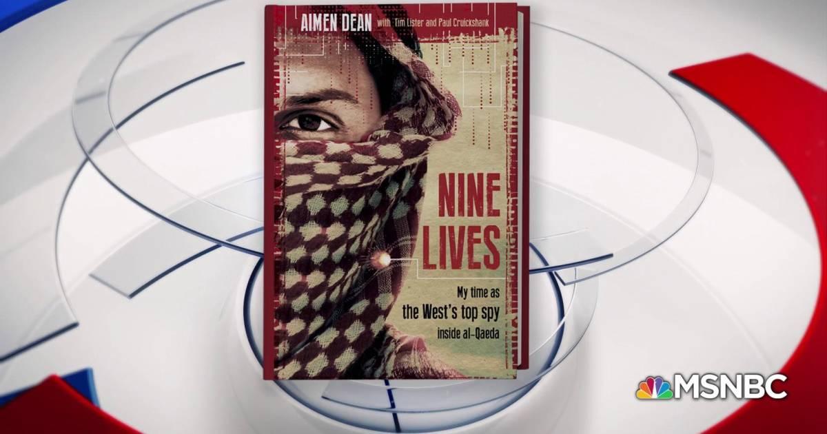 Ex-Spy Aimen Dean details his infiltration of Al Qaeda in new book
