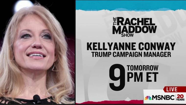 trump campaign manager kellyanne conway joins maddow wednesday